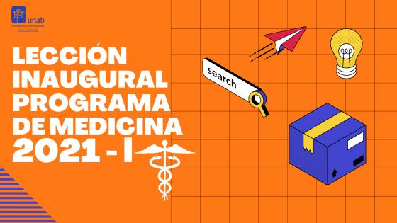 Lección Inaugural Programa de Medicina 2021-1