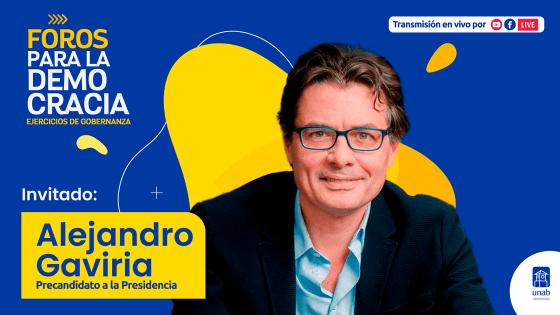Foros para la Democracia – Alejandro Gaviria