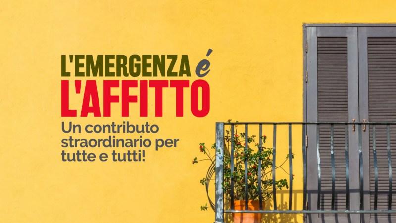 """Appello al Governo:""""L'emergenza è l'affitto: un contributo straordinario per tutte e tutti!"""""""