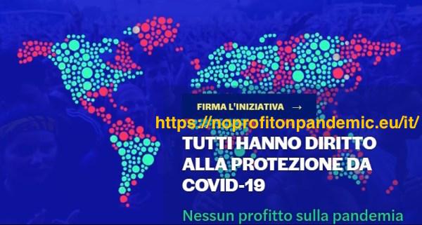 Covid19 - Nessun profitto sulla pandemia! Firma la Petizione.