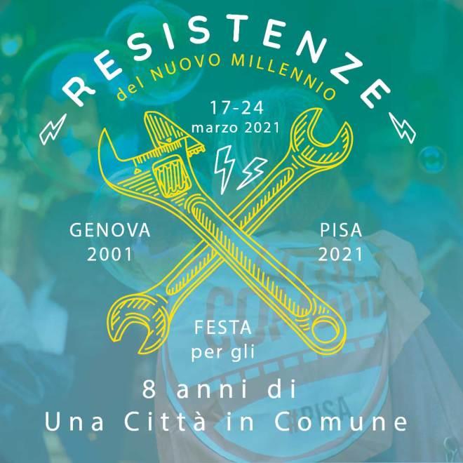 Resistenze del nuovo millennio, Genova 2001 – Pisa 2021