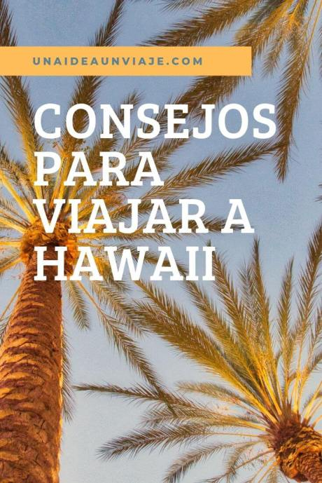 Consejos viajar a Hawaii