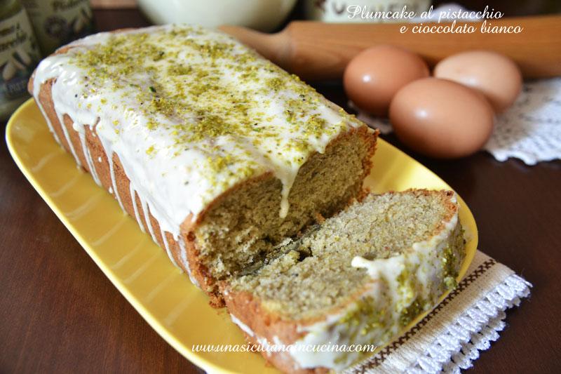 Plumcake al pistacchio e cioccolato bianco