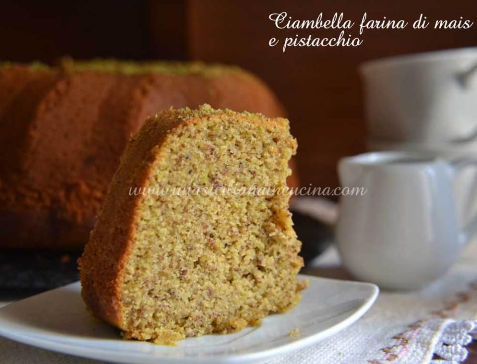 Ciambella farina di mais e pistacchio
