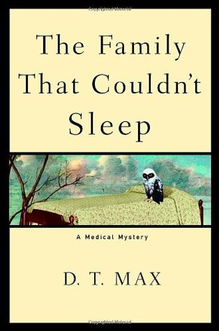 Cover of The Family That Couldn't Sleep by D.T. Max