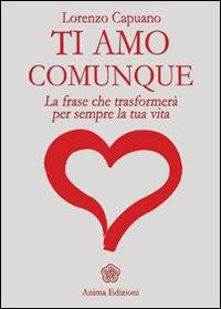 Ti amo comunque - Lorenzo Capuano (miglioramento personale)