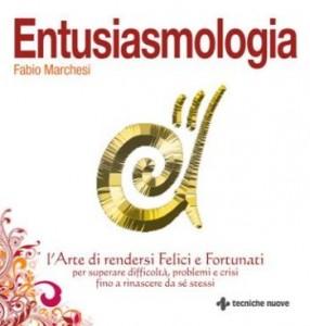 Entusiasmologia - Fabio Marchesi (miglioramento personale)