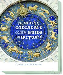 Il segno zodiacale come guida spirituale - Swami Kriyananda (astrologia)