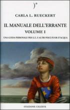 Manuale dell'errante - Volume 1 - Carla Rueckert (spiritualità)