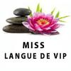MISS LANGUE DE VIP 250