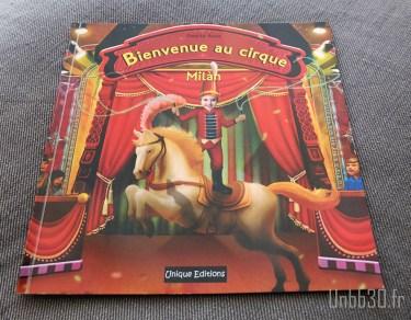 Unique éditions Bienvenue au cirque