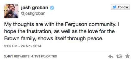 Josh Groban Tweets about Ferguson