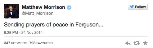 Mathew Morrison Tweets about Ferguson