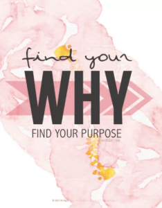 Find Your Why, Find Your Purpose