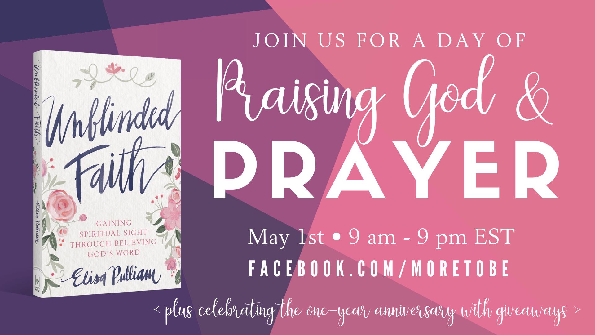 Unblinded Faith Day of Praising God and Prayer