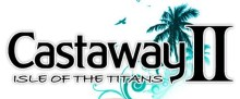 Castaway 2 – Isle of the Titans