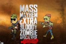 Mass Mayhem 5 : Zombie Apocalypse