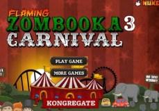 Flaming Zombooka Carnival 3