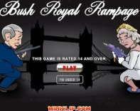 Bush Royal Rampage Hacked