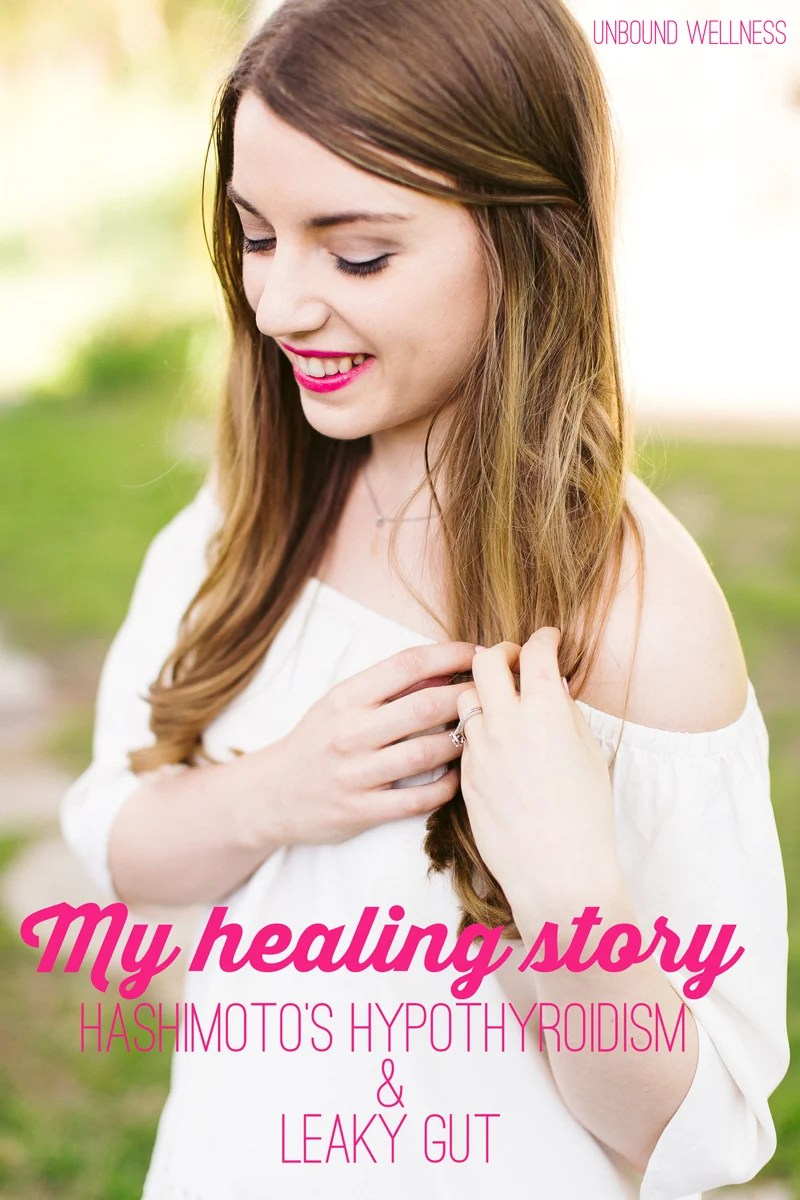 My Healing Story : Hashimoto's hypothyroidism and leaky gut