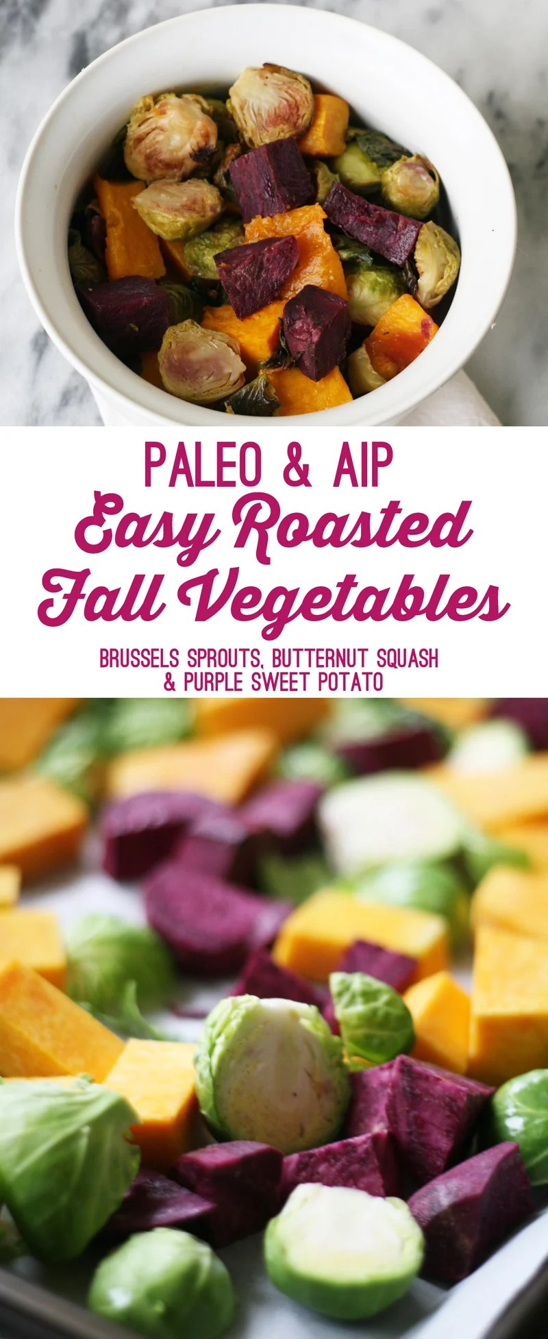 Easy Roasted Fall Vegetables (AIP, Paleo)