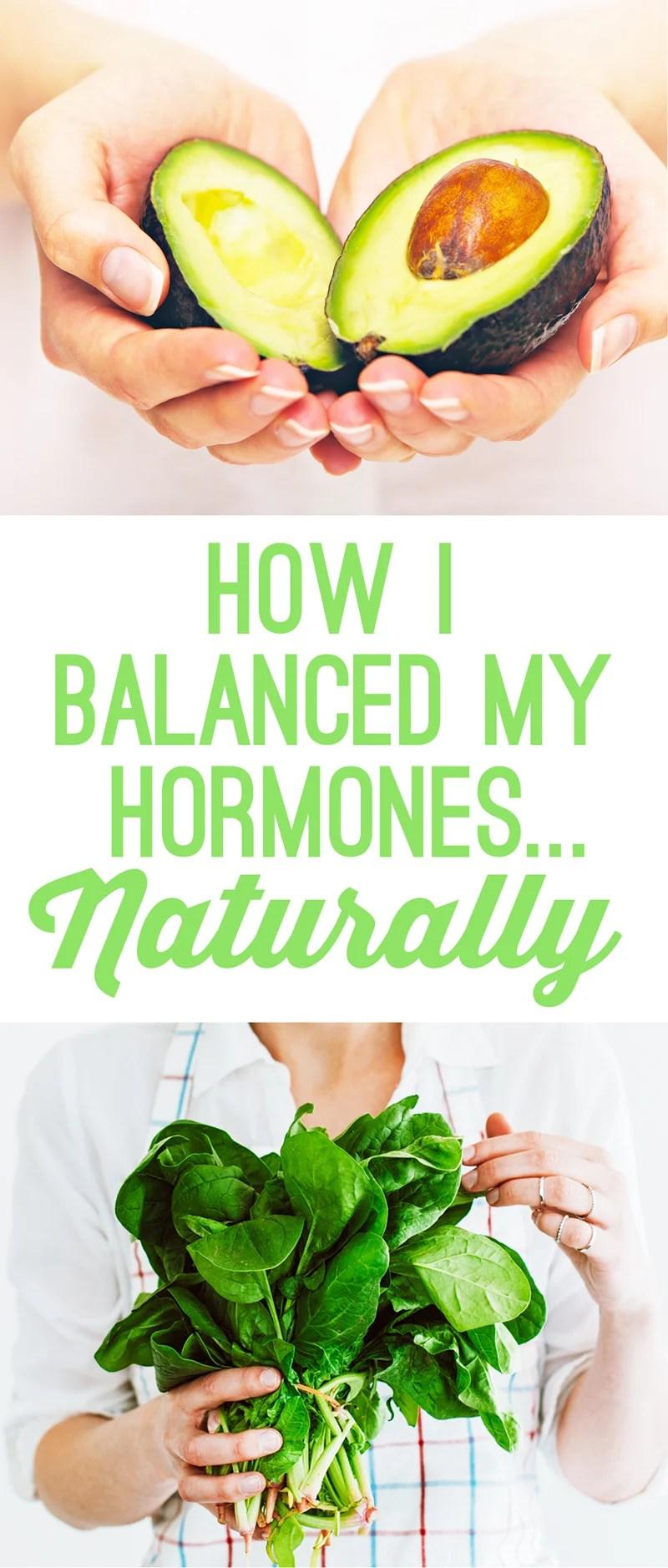 How I Balanced My Hormones Naturally