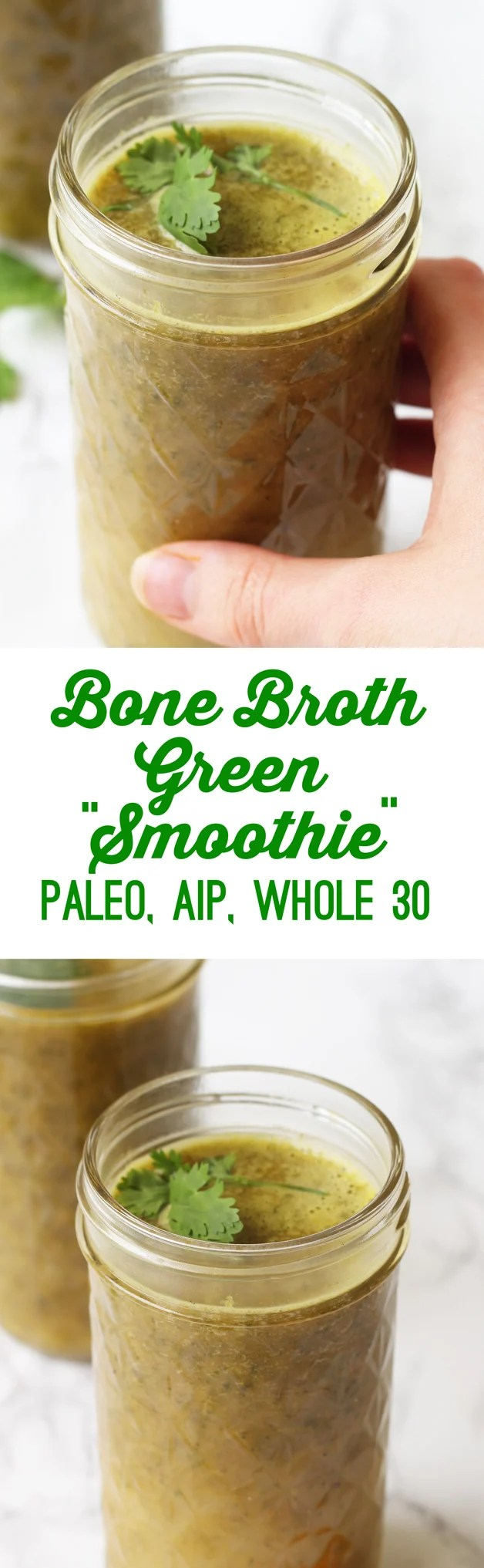 "Bone Broth Green ""Smoothie"" Drink (Paleo, AIP, Whole 30)"