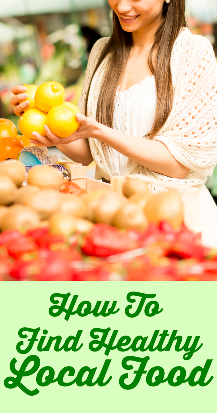 How To Find Healthy Local Food & Why It Matters For Your Health