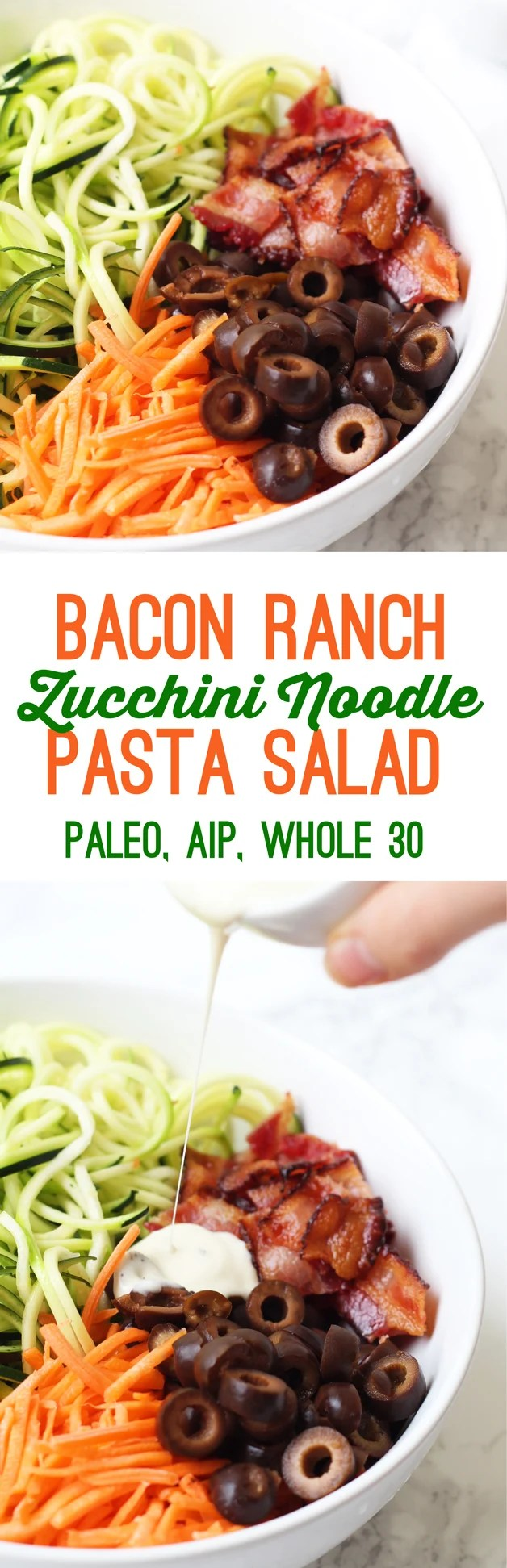 Bacon Ranch Zucchini Noodle Pasta Salad (Paleo, AIP, Whole 30)