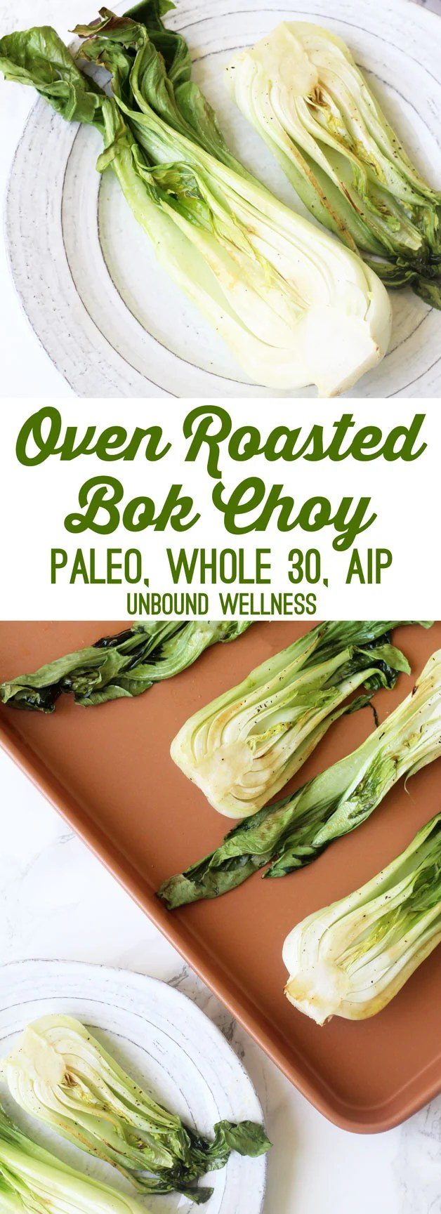 Oven Roasted Baby Bok Choy (Paleo, Whole 30, AIP)
