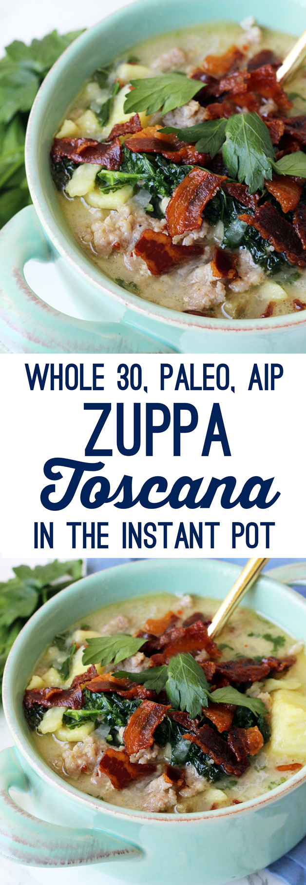 Paleo Zuppa Toscana In The Instant Pot (Whole 30 & AIP)