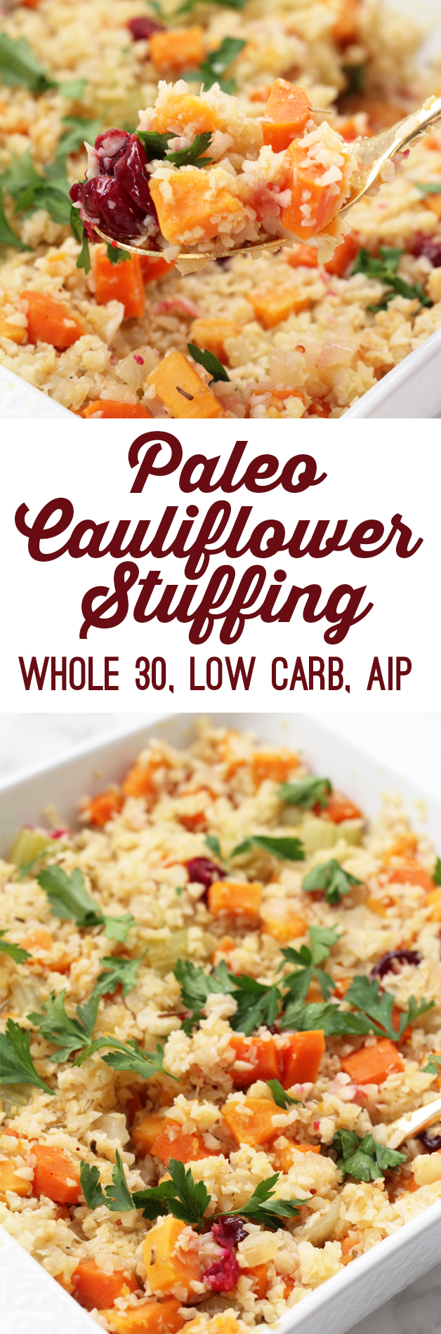 Paleo Thanksgiving Cauliflower Stuffing (AIP, Whole 30 & Low Carb)