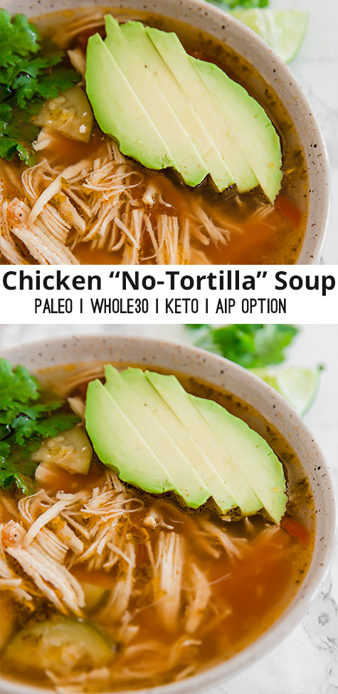 Chicken No Tortilla Soup