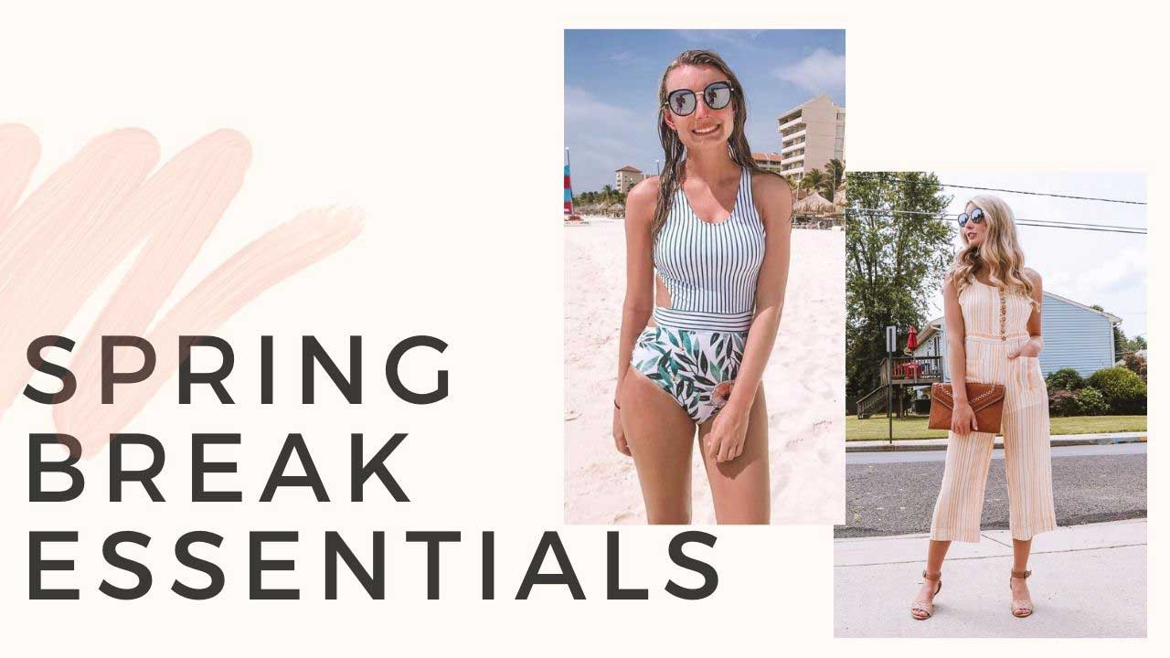 5 Spring Break Essentials!