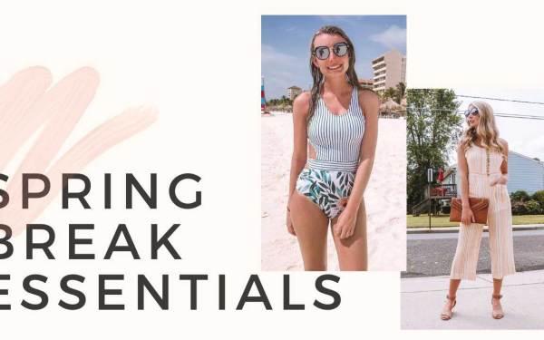 5 Spring Break Essentials!