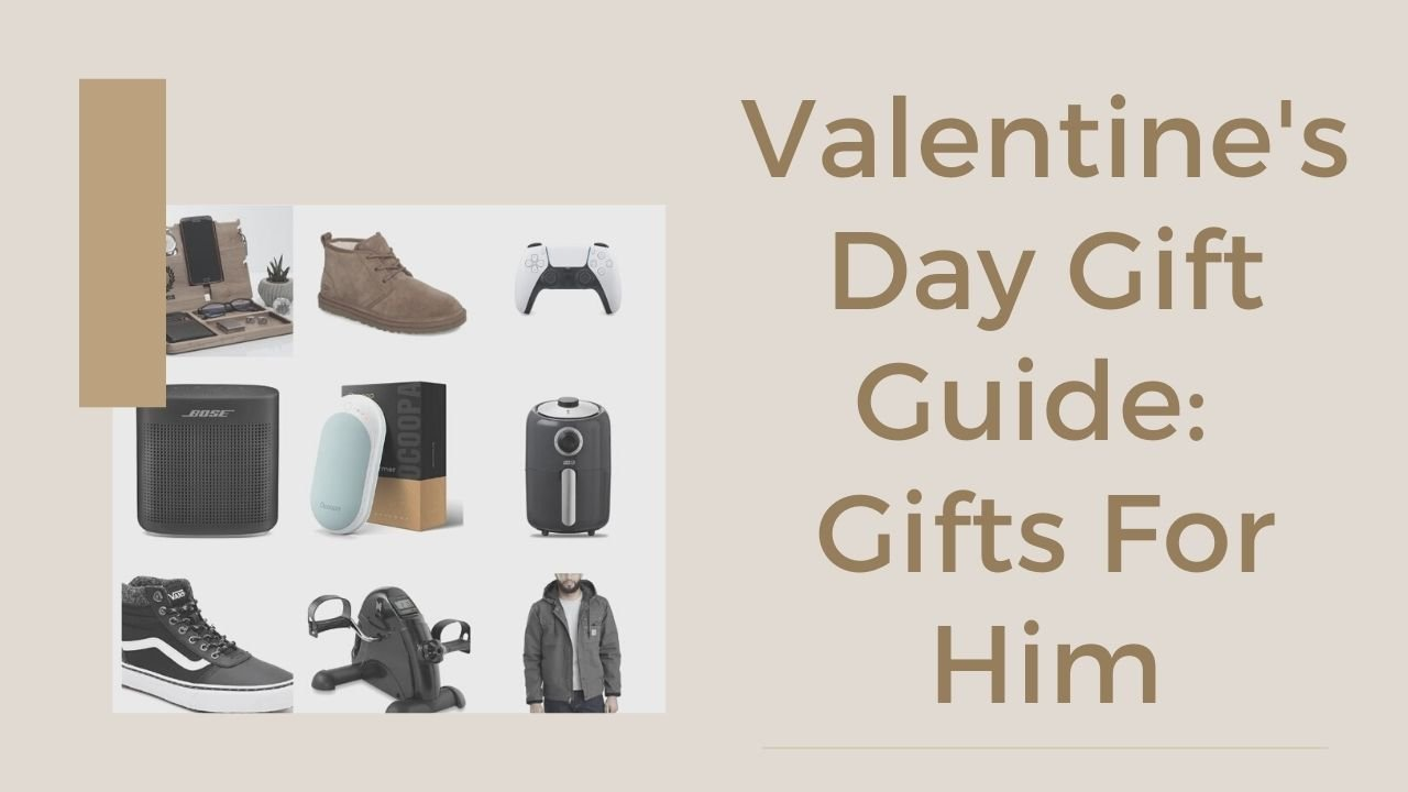 12 Valentine's Gifts for Him: Gift Guide