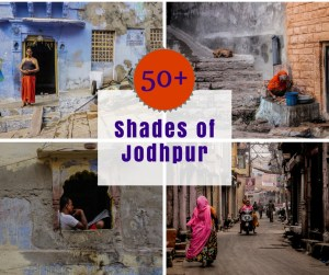 50 Shades of Jodhpur