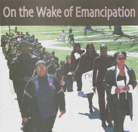 On the Wake of Emancipation, Black Ink, 1 May 2001, Page 8.