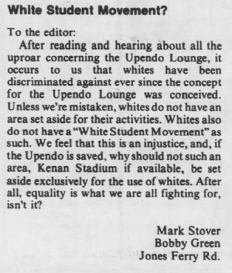 """Stover, Mark and Bobby Green, """"White Student Movement?"""" The Daily Tar Heel, 15 October 1976, Page 8."""