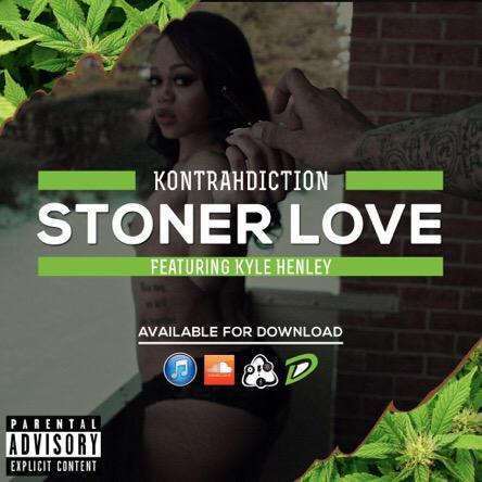[New Music] Kontrah X Stoner Love [ft. Kyle Henley]