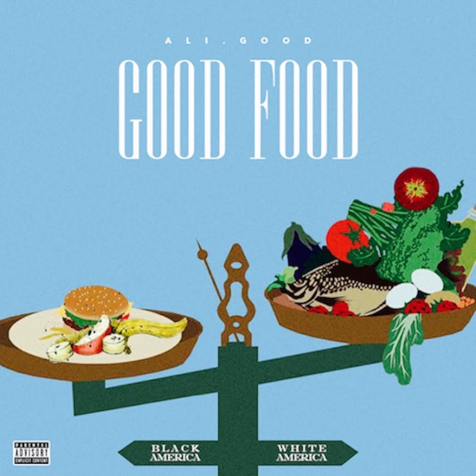 [New Music] Ali.GOOD X Good Food