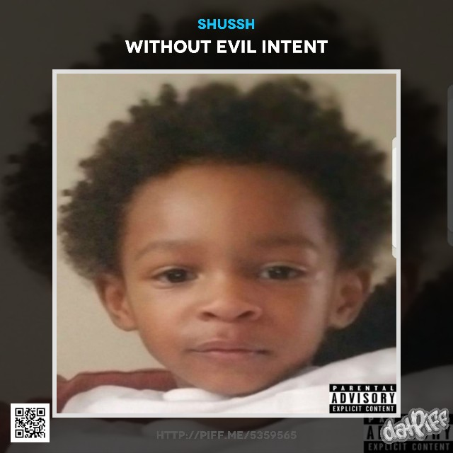 [Music Review] Shussh X Without Evil Intent [Written by Brandon Williams]