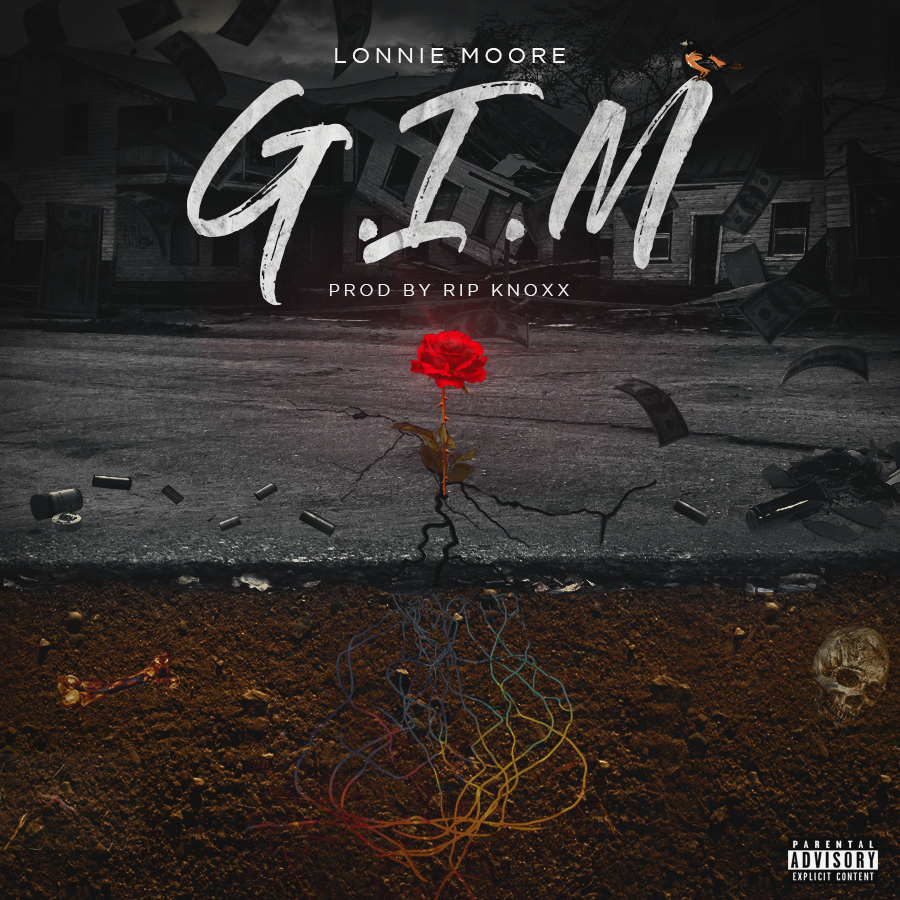 [New Music] Lonnie Moore X G.I.M.