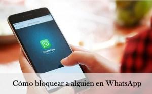 Cómo bloquear a alguien en WhatsApp