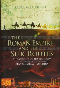 Cover of The Roman Empire and the Silk Routes