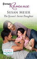 The Tycoon's Secret Daughter – Susan Meier