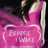 Review: Before I Wake (Soul Screamers #6) – Rachel Vincent