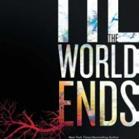 Review: 'Til The World Ends – Julie Kagawa, Ann Aguirre, Karen Duvall