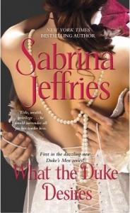 Review: What the Duke Desires (The Duke's Men #1) – Sabrina Jeffries