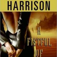Review: A Fistful of Charms (The Hollows #4) – Kim Harrison